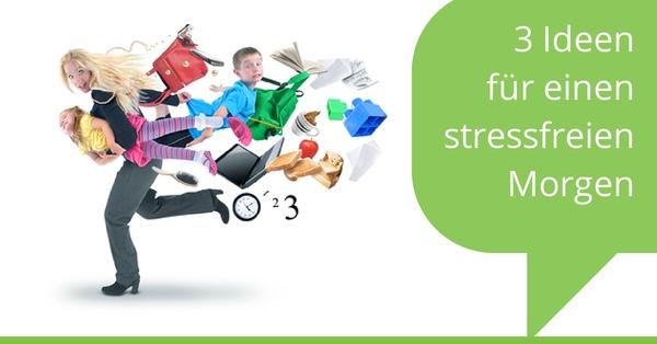 Ideen für einen stressfreien Morgen
